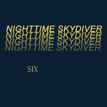 nighttime skydiver album six cover